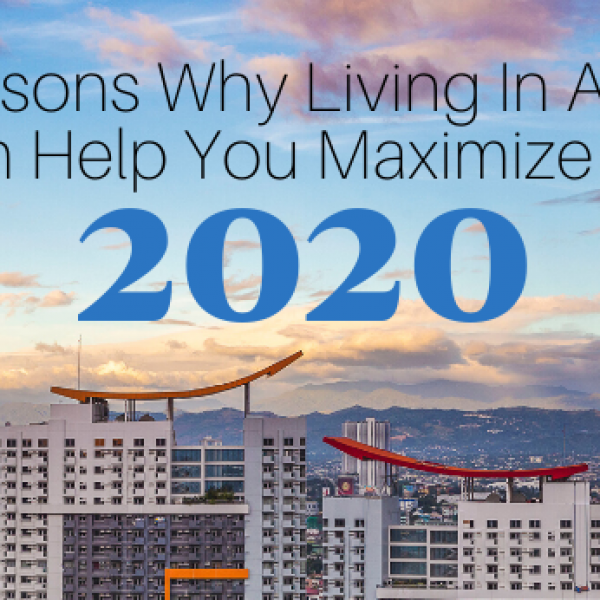 5 Reasons Why Living in a Condo Can Help You Maximize Life in 2020
