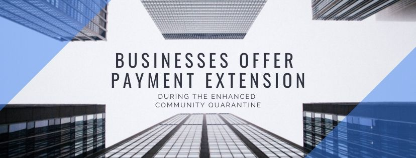 Businesses Offer Payment Extension During The Enhanced Community Quarantine