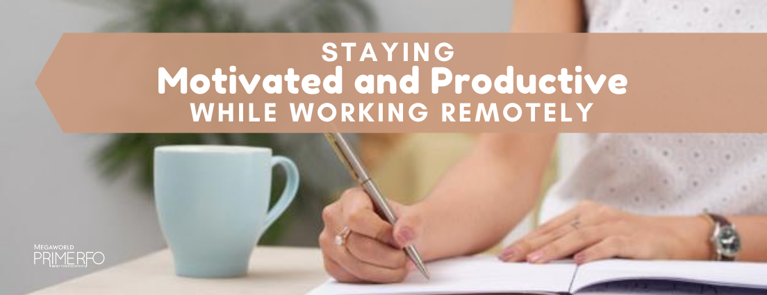 Staying Motivated and Productive while Working Remotely