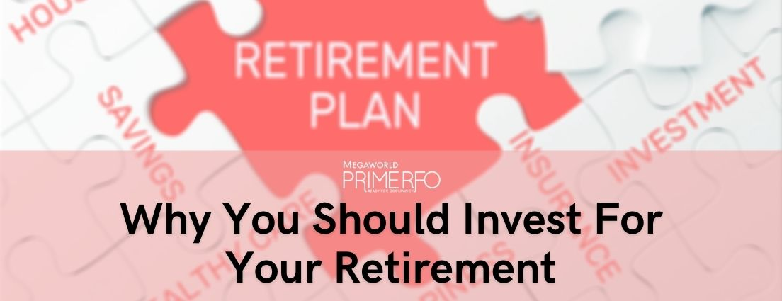 Why You Should Invest For Your Retirement